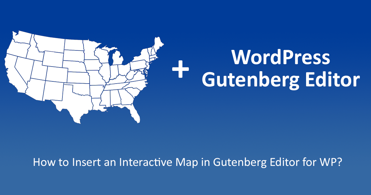 Gutenberg Editor is compatible with interactive maps